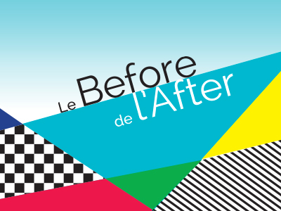 LE BEFORE DE L'AFTER 2016